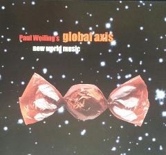 Albumcover Paul Weiling's Global Axis: New World Music, 2002