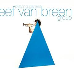 Albumcover 'Playing Games', Eef van Breen group, 2010
