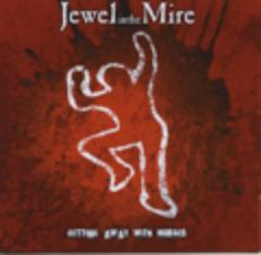 Jewel in the Mire