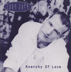 Eddy Zoëy Anarchy Of Love