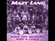 Mazy Lane - Wild and bold
