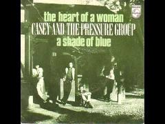 Casey amd the Pressure Group - The heart of a woman  (45toeren sample)