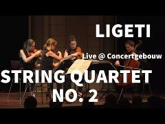 Dudok Quartet Amsterdam live at the Concertgebouw | Ligeti - String Quartet no. 2