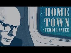 Ferdi Lancee - Hometown (Official Video)